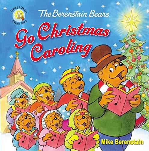 The Berenstain Bears Go Christmas Caroling (Berenstain Bears/Living Lights: A Faith Story) (English Edition)