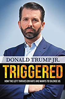 Autographed DONALD TRUMP JR. Triggered How the Left Thrives on Hate SIGNED COA