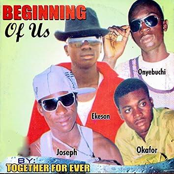 Beginning of Us