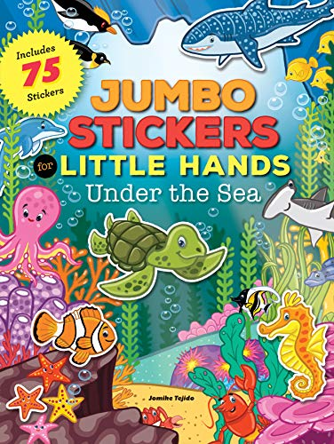 Jumbo Stickers for Little Hands: Under the Sea: Includes 75 Stickers