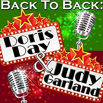 Back To Back: Doris Day & Judy Garland