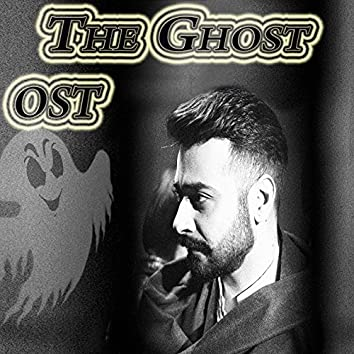 """The Ghost (From """"The Ghost """")"""