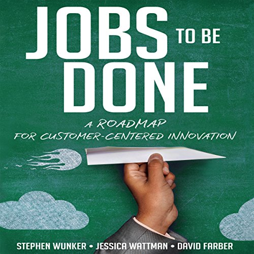 Jobs to Be Done audiobook cover art