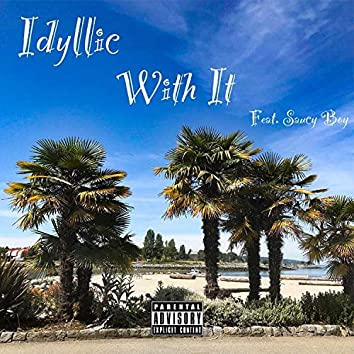 With It (feat. Saucy Boy)