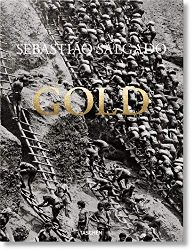 Sebastião Salgado. Gold (English, French and German Edition)