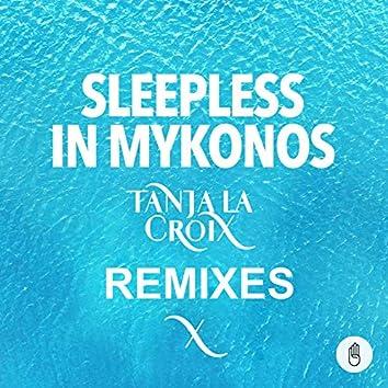 Sleepless in Mykonos (Remixes)