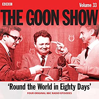 The Goon Show: Volume 33                   By:                                                                                                                                 Spike Milligan,                                                                                        Larry Stephens                               Narrated by:                                                                                                                                 Spike Milligan,                                                                                        Peter Sellers,                                                                                        Harry Secombe                      Length: 2 hrs and 2 mins     Not rated yet     Overall 0.0