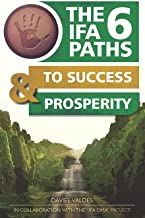 The 6 Ifa paths to success and prosperity
