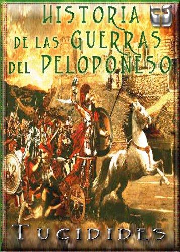 Historia de las Guerras del Peloponeso. (Spanish Edition)