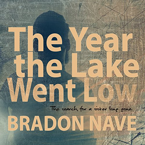 The Year the Lake Went Low audiobook cover art
