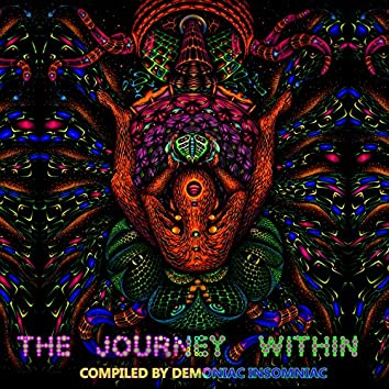 The Journey Within (Compiled by Demoniac Insomniac)