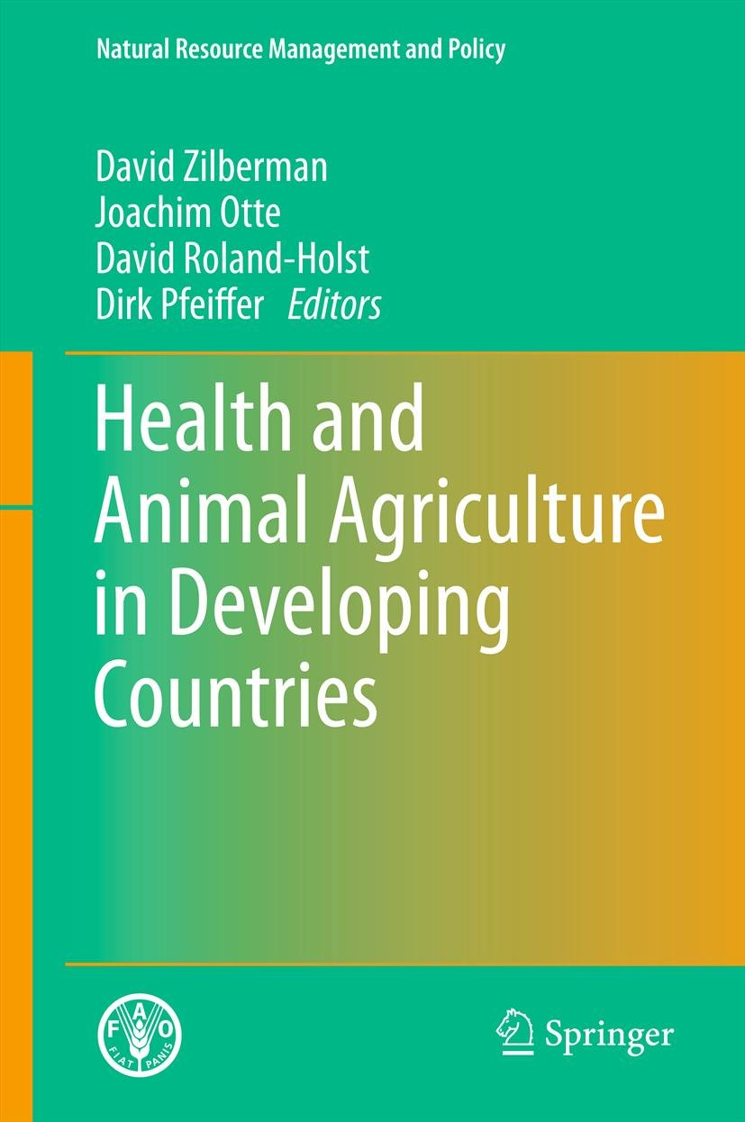 Health and Animal Agriculture in Developing Countries (Natural Resource Management and Policy Book 36)