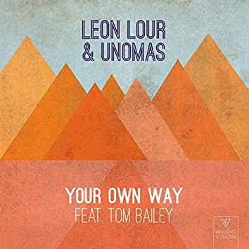 Your Own Way (feat. Tom Bailey)