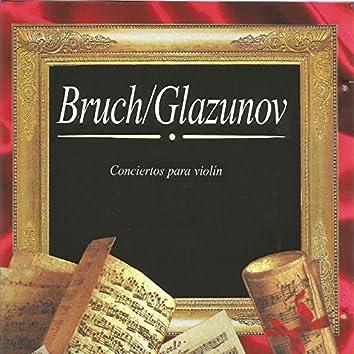 Bruch, Glazunov, Conciertos para Violín