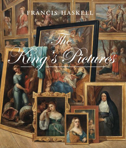 the-kings-pictures-the-formation-and-dispersal-of-the-collections-of-charles-i-and-his-courtiers-paul-mellon-centre-for-studies-in-british-art-the-paul-mellon-centre-for-studies-in-british-art