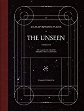 The Unseen: An Atlas of Infrared Plates