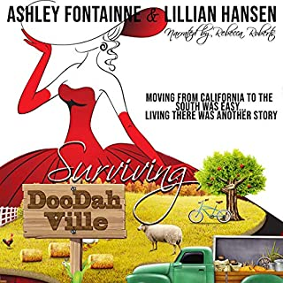 Surviving Doodahville                   By:                                                                                                                                 Ashley Fontainne,                                                                                        Lillian Hansen                               Narrated by:                                                                                                                                 Rebecca Roberts                      Length: 12 hrs and 2 mins     Not rated yet     Overall 0.0