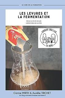 Les levures et la fermentation