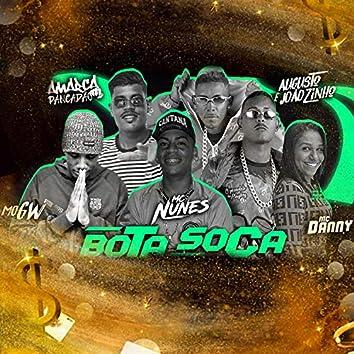 Bota Soca (feat. Mc Gw & Mc Danny) (Remix Brega Funk)