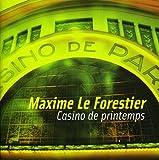 Songtexte von Maxime Le Forestier - Casino de printemps