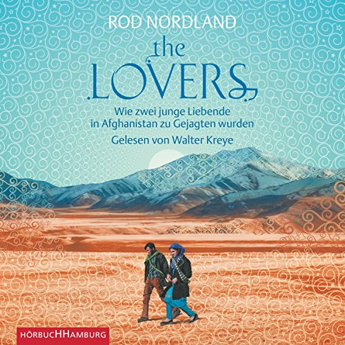 The Lovers     Wie zwei junge Liebende in Afghanistan zu Gejagten wurden              By:                                                                                                                                 Rod Nordland                               Narrated by:                                                                                                                                 Walter Kreye                      Length: 7 hrs and 56 mins     Not rated yet     Overall 0.0