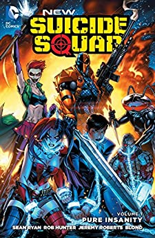 New Suicide Squad (2014-2016) Vol. 1: Pure Insanity by [Sean Ryan, TBD, Tom Derenick, Jeremy Roberts]