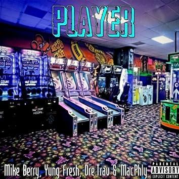 Player (feat. MacPhly, Dre.trav & Yung Fresh)