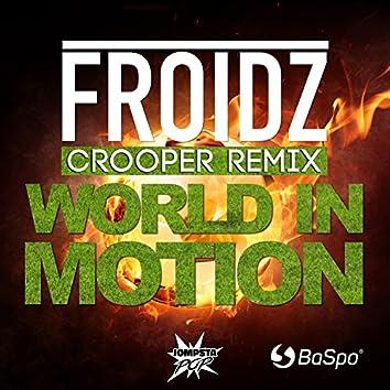 World in Motion (Crooper Remix)