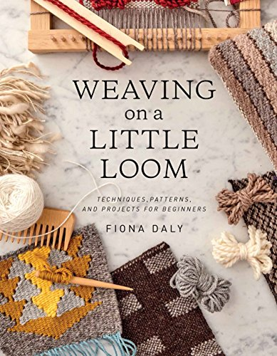 Compare Textbook Prices for Weaving on a Little Loom Everything you need to know to get started with weaving, includes 5 simple projects Illustrated Edition ISBN 9781616897123 by Daly, Fiona
