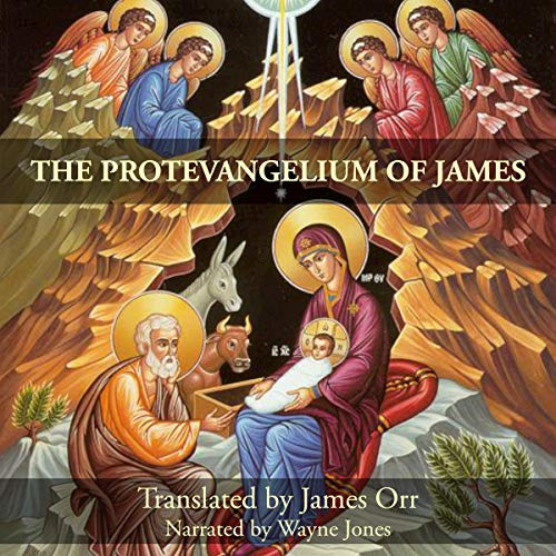 The Protevangelium of James (Annotated) audiobook cover art