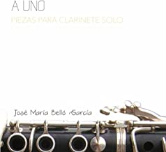 A Uno: Piezas para clarinete solo