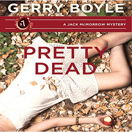 Pretty Dead Audiobook By Gerry Boyle cover art
