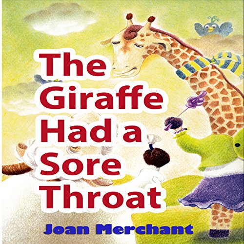 The Giraffe Had a Sore Throat audiobook cover art