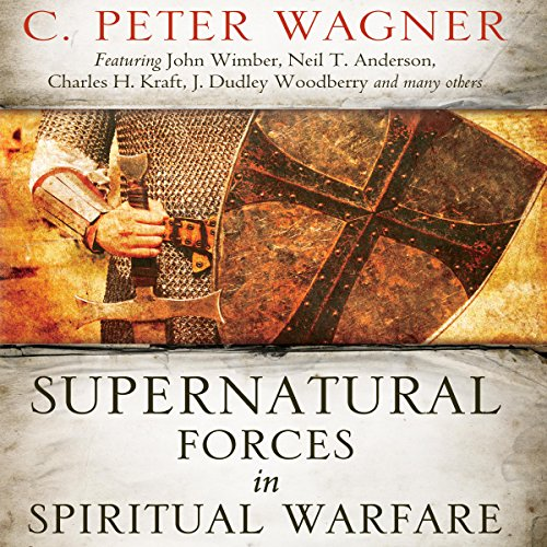 Supernatural Forces in Spiritual Warfare: Wrestling with Dark Angels audiobook cover art