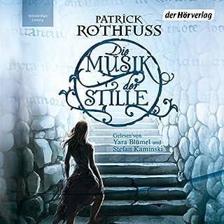 Die Musik der Stille                   Autor:                                                                                                                                 Patrick Rothfuss                               Sprecher:                                                                                                                                 Yara Blümel,                                                                                        Stefan Kaminski                      Spieldauer: 4 Std. und 26 Min.     880 Bewertungen     Gesamt 3,8