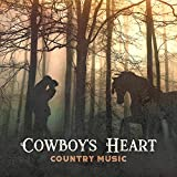 Cowboy's Heart - Country Music, Best Instrumental Songs, Wild West Rhythms to Relax, Rodeo Background