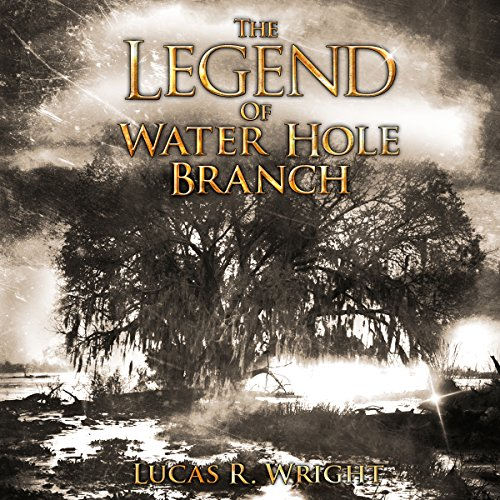 The Legend of Waterhole Branch audiobook cover art