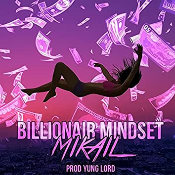 Billionair Mindset