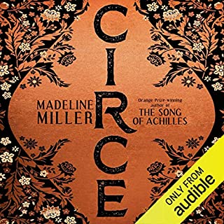 Circe                   By:                                                                                                                                 Madeline Miller                               Narrated by:                                                                                                                                 Perdita Weeks                      Length: 12 hrs and 8 mins     380 ratings     Overall 4.7