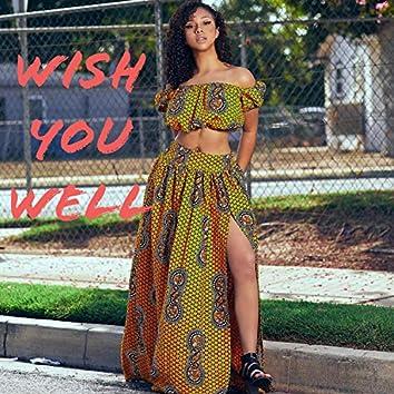 Wish You Well (feat. JadaAmor)