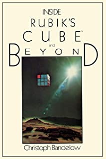 Inside Rubik S Cube and Beyond