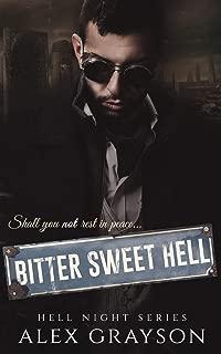 Bitter Sweet Hell (Hell Night Series)