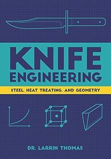 مهندسی چاقو: فولاد ، عملیات حرارتی و هندسه