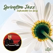 Springtime Jazz (Instrumental Love Songs) (Piano Version)