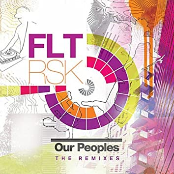 Our Peoples (The Remixes)