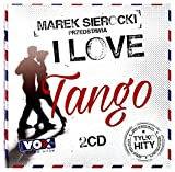 Klazz Brothers / Gotan Project / Juan d'Arienzo: Marek Sierocki Przedstawia: I love Tango [2CD]