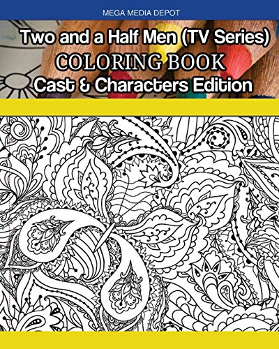 Two and a Half Men (TV Series) Coloring Book Cast & Characters Edition