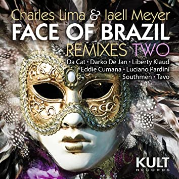 """Kult Records Presents """"Face of Brazil"""" (Remixes Two)"""