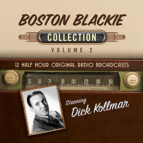 Boston Blackie, Collection 2 audiobook cover art