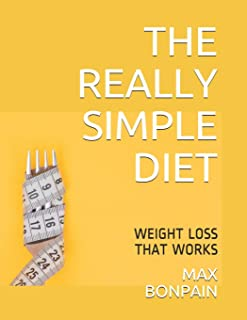 The Really Simple Diet: Weight Loss That Works